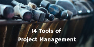 14 Tools of Project Management