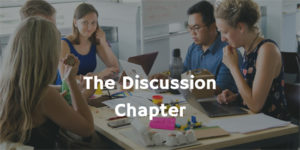 The Discussion Chapter