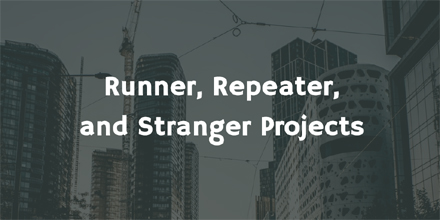 Runner, Repeater, Stranger Projects