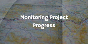 Monitoring Project Progress