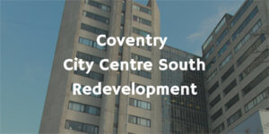 Coventry City Centre South Redevelopment