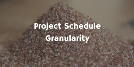 Project Granularity