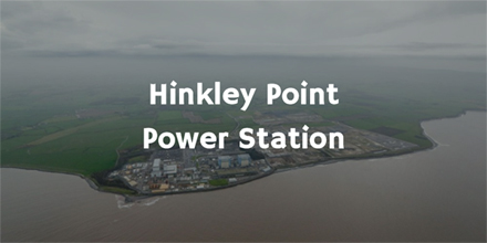 Hinkley Point Nuclear Power Plant