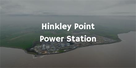 Hinkley Point Nuclear Power Plant