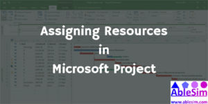 Assigning Resources in MS Project