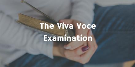 The Viva Voce Examination