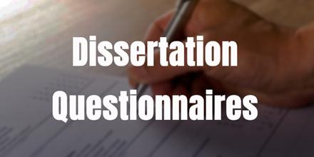 Dissertation Questionnaires