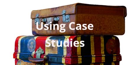 Using Case Studies