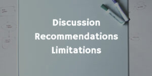 Discussion Recommendations Limitations