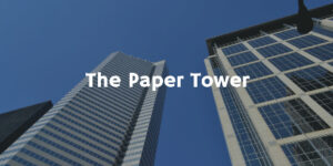 The Paper Tower